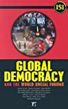 Global Democracy and the World Social Forums (International Studies Intensives) (International Studies Intensives)