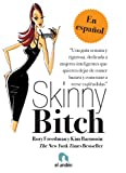 img - for Skinny Bitch (Spanish Edition) book / textbook / text book