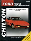 Ford Probe, 1989-92 (Chilton's Total Car Care Repair Manuals)