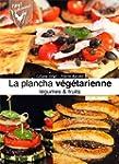 Plancha v�g�tarienne, l�gumes & fruits