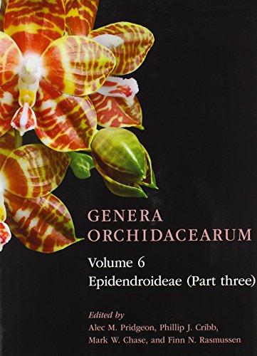 Genera Orchidacearum Volume 6: Epidendroideae (Part 3) PDF