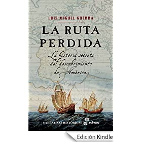 La ruta perdida (Narrativas Historicas)