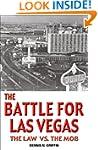 The Battle for Las Vegas: The Law vs....