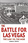 The Battle for Las Vegas: The Law vs....