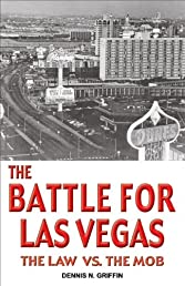 Battle for Las Vegas: The Law vs. The Mob, The