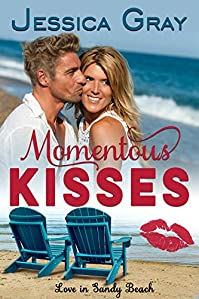 Momentous Kisses: Love In Sandy Beach by Jessica Gray ebook deal