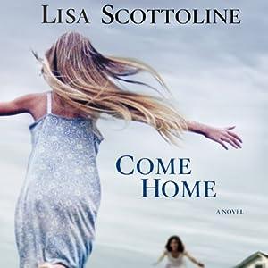 Come Home | [Lisa Scottoline]