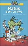 echange, troc Jean Guion, Jeanine Guion, Olivier Vogel - Ratus écrit un livre
