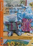 echange, troc C. Vignal - Ours, chats, poules, souris en tissus