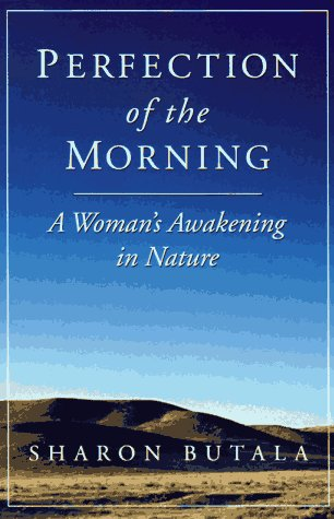 Perfection of the Morning: A Woman's Awakening in Nature