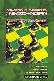 Dangerous Weapons: The Nimzo-Indian - John Emms, Chris Ward