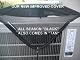 "Air Conditioner Cover All season 26""x26"" .....Black.....Is your A/C unit full of leaves?.....The only cover you can use all year even when it is running!.....We offer a full 5 year manufacturer's warranty."