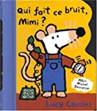 Qui fait ce bruit, Mimi ?