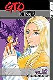 GTO: Great Teacher Onizuka, Vol. 12 (1591821363) by Tohru Fujisawa