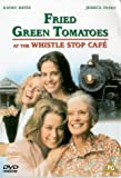 Fried Green Tomatoes At The Whistle Stop Cafe [DVD]