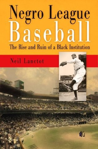 Negro League Baseball: The Rise And Ruin Of A Black Institution front-472686