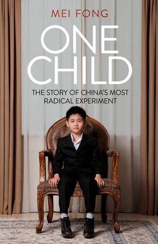 one-child-the-story-of-chinas-most-radical-experiment