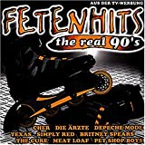 Fetenhits - The Real 90&#39;svon &#34;Various&#34;