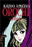 Orochi: Blood (1569317879) by Kazuo Umezu