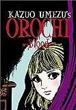 Orochi: Blood (1569317879) by Kazuo Umezu