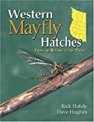 Western Mayfly Hatches: Rick Hafele, Dave Hughes: 0081127001385: Amazon.com: Books