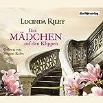 Das Mädchen auf den Klippen   Lucinda Riley