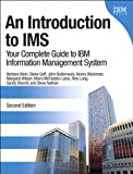 img - for An Introduction to IMS: Your Complete Guide to IBM Information Management System (2nd Edition) book / textbook / text book