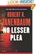 No Lesser Plea: A Butch Karp and Marlene Ciampi Novel (Book One)