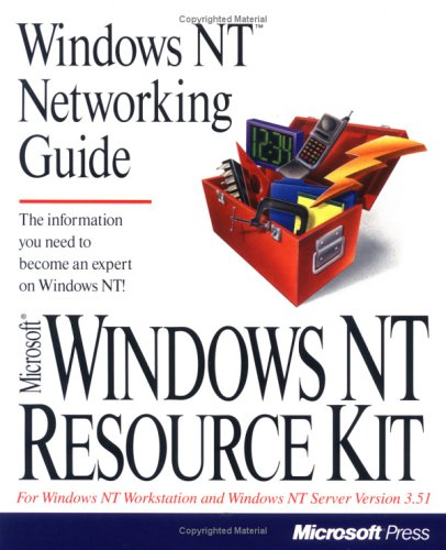 Windows Nt Networking Guide (Microsoft Windows Nt Resource Kit for Windows Nt Workstation and Windows Nt Server Version 3.5 ; 2) (Windows Nt Resource Kit compare prices)