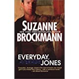Everyday, Average Jones (Tall, Dark and Dangerous)by Suzanne Brockmann