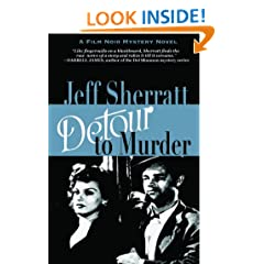 Detour to Murder (A Film Noir Mystery) (Jimmy O'Brien Mystery Novels)