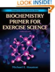 Biochemistry Primer for Exercise Scie...