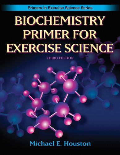 Biochemistry Primer for Exercise Science (Primers in...
