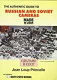 img - for The Authentic Guide to Russian and Soviet Cameras: Made in USSR : 200 Soviet Cameras book / textbook / text book