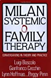 img - for Milan Systemic Family Therapy: Conversations In Theory And Practice book / textbook / text book