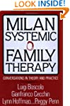 Milan Systemic Family Therapy: Conver...