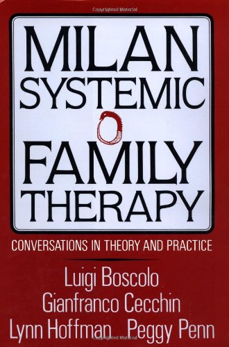 Milan Systemic Family Therapy: Conversations In Theory...