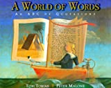 A World of Words: An ABC of Quotations