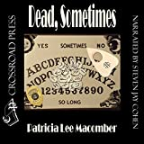 img - for Dead, Sometimes: Jason Callahan Psychic Detective, Book 2 book / textbook / text book