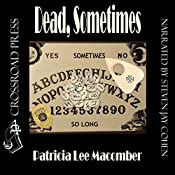 Dead, Sometimes: Jason Callahan Psychic Detective, Book 2 | Patricia Lee Macomber