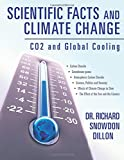 Scientific Facts and Climate Change: CO2 and Global Cooling