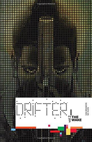 Drifter Volume 2: The Wake