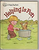Helping Is Fun/3487 (Happy Day Books)