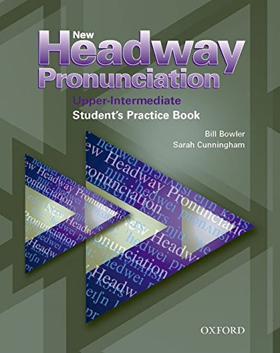 New Headway Pronunciation Course: New Headway Upper-Intermediate Pronunciation Course: Student's Book: Student's Book Upper-intermediate l
