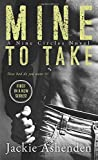 img - for By Jackie Ashenden Mine To Take (Nine Circles) [Mass Market Paperback] book / textbook / text book