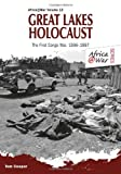 Great Lakes Holocaust: First Congo War, 1996-1997 (Africa@War)