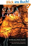 Gaia and the New Politics of Love: No...