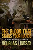 The Blood That Stains Your Hands (DS Thomas Hutton 3)