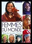 FEMMES DU MONDE, M�RES DU NOUVEAU MONDE