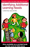 Christine Macintyre Identifying Additional Learning Needs in the Early Years: Listening to the Children: Essential Guides for Early Years Practitioners (Nursery ... Guides for Early Years Practitioners)